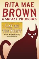Cover image for Cat on the scent a Mrs. Murphy mystery