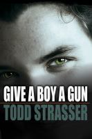 Cover image for Give a boy a gun