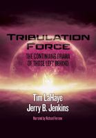 Imagen de portada para Tribulation force the continuing drama of those left behind