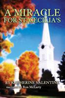 Cover image for A miracle for St. Cecilia's