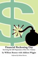 Cover image for Financial reckoning day surviving the soft depression of the 21st century