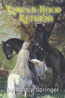 Cover image for Rowan Hood returns the final chapter