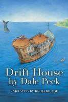 Cover image for Drift House the first voyage