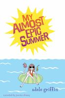 Cover image for My almost epic summer