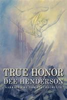 Cover image for True honor