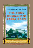 Cover image for The good husband of Zebra Drive