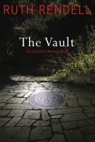 Cover image for The vault. bk. 23 : Inspector Wexford series