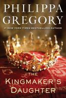 Cover image for The kingmaker's daughter. bk. 4 : Plantagenet and Tudor series