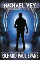 Imagen de portada para The prisoner of cell 25. bk. 1 : Michael Vey series