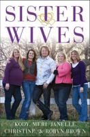 Cover image for Becoming sister wives : the story of an unconventional marriage