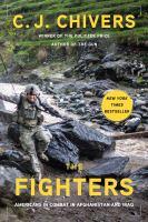 Imagen de portada para The fighters : Americans in combat in Afghanistan and Iraq