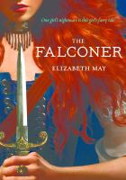 Cover image for The falconer. bk. 1 : Falconer series