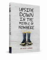 Cover image for Upside down in the middle of nowhere