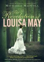 Cover image for The revelation of Louisa May : a novel of intrigue and romance