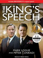 Cover image for The king's speech how one man saved the British monarchy