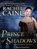 Cover image for Prince of shadows a novel of Romeo and Juliet
