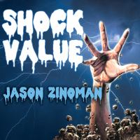 Cover image for Shock value how a few eccentric outsiders gave us nightmares, conquered hollywood, and invented modern horror
