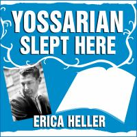 Cover image for Yossarian slept here when joseph heller was dad, the apthorp was home, and life was a catch-22