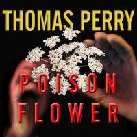 Imagen de portada para Poison flower Jane Whitefield Series, Book 7.