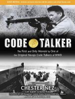 Imagen de portada para Code talker [the first and only memoir by one of the original Navajo code talkers of WWII]