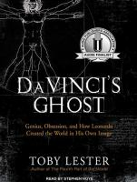 Imagen de portada para Da Vinci's ghost [genius, obsession, and how Leonardo created the world in his own image]