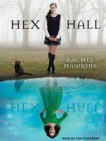Imagen de portada para Hex Hall. bk. 1 Hex Hall series