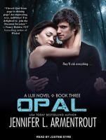 Imagen de portada para Opal. bk. 3 Lux series