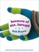 Cover image for Because of mr. terupt Mr. Terupt Series, Book 1.
