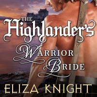 Cover image for The highlander's warrior bride