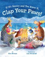 Cover image for If it's snowy and you know it, clap your paws!