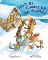 Cover image for She'll be coming up the mountain