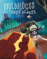 Imagen de portada para Moldilocks and the three scares : a zombie tale