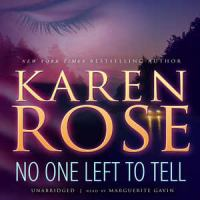 Cover image for No one left to tell. bk. 2 : Baltimore series