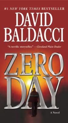 Cover image for Zero day. bk. 1 a novel : John Puller series