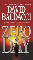 Cover image for Zero day. bk. 1 a novel : John Puller series
