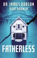 Cover image for Fatherless. bk. 1 : a novel