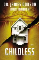 Cover image for Childless. bk. 2 : a novel : Fatherless series