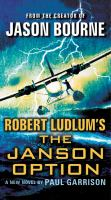 Cover image for Robert Ludlum's The Janson option. bk. 3 [large print] : Paul Janson series