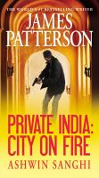 Cover image for Private India. bk. 8 [large print] : city on fire : Private novels series