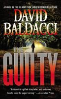 Cover image for The guilty. bk. 4 Will Robie series