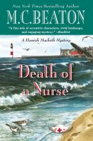 Cover image for Death of a nurse. bk. 31 Hamish Macbeth mystery series