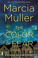 Cover image for The color of fear. bk. 33 : Sharon McCone mystery series