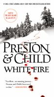 Cover image for White fire. bk. 13 Pendergast series