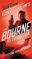 Cover image for Robert Ludlum's The Bourne retribution. bk. 11 Jason Bourne series