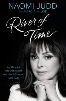 Imagen de portada para River of time : my descent into depression and how I emerged with hope