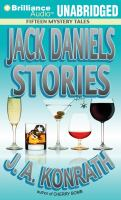 Cover image for Jack Daniels stories fifteen mystery tales : Jack Daniels series
