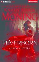 Imagen de portada para Feverborn. bk. 8 [sound recording CD] : Fever series