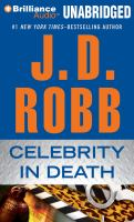 Cover image for Celebrity in death. bk. 34 In death series