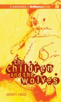 Cover image for The children and the wolves