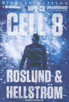 Imagen de portada para Cell 8. bk. 3 [sound recording MP3] : Ewert Grens series